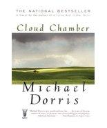 Cloud Chamber: A Novel [Paperback] Dorris, Michael - $1.70