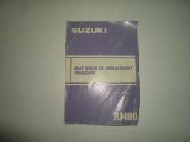 Suzuki RM80 Rear Shock Oil Replacement Procedure Manual Damaged Faded Factory - $15.83