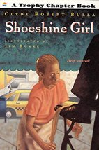 Shoeshine Girl Bulla, Clyde Robert and Burke, Jim
