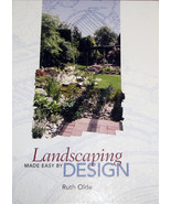 Landscaping Made Easy by Design by Ruth Olde SI... - $4.25