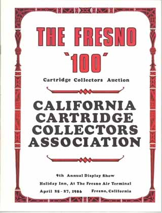Primary image for Fresno 100 California Cartridige Collectors auction catalog 1986  ammunition