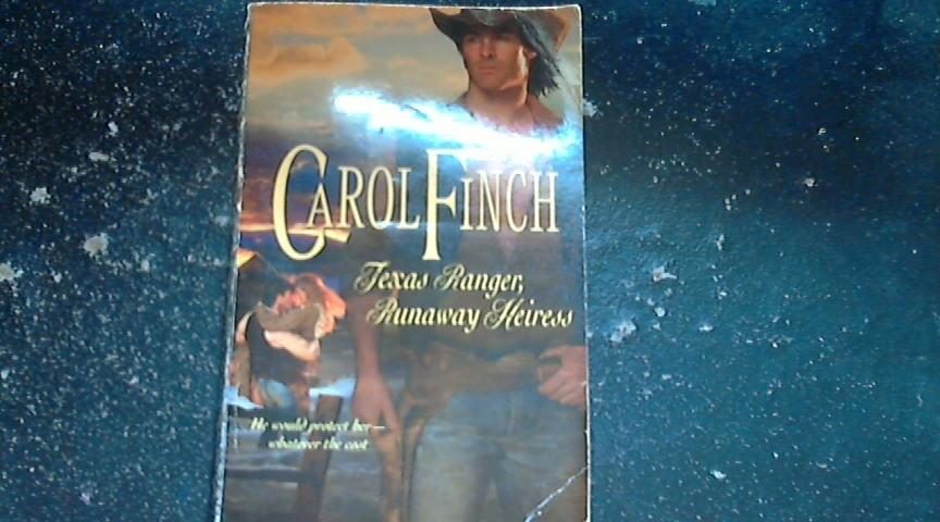 Texas Ranger, Runaway Heiress 927 by Carol Finch (2009, Paperback)
