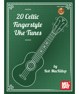 20 Celtic Fingerstyle Uke Tunes/Book w/CD/St Patricks Day - $15.99