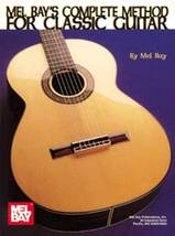 Mel Bay's Complete Method For Classical Guitar/... - $12.95