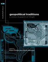 Geopolitical Traditions: Critical Histories of a Century of Geopolitical... - $63.26