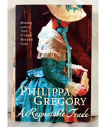 A Respectable Trade by Philippa Gregory - $8.00