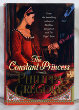 The Constant Princess by Philippa Gregory - $10.00