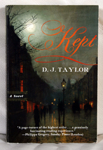 Kept by D. J. Taylor - $6.00