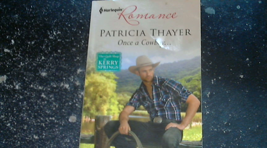 Once a Cowboy  By Patricia Thayer (2012, Paperback)