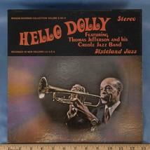 Vintage Thomas Jefferson Creole Jazz Hello Dolly Record Vinyl LP Album dq - $5.93