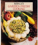 Rodale's Garden Fresh Cooking; Fruits and Veget... - $5.99