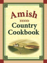 Amish Country Cookbook [Spiral-bound] Robert Crawford and Roberta Polfus - $12.82