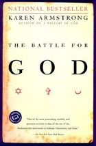 The Battle for God: A History of Fundamentalism by Karen Armstrong NEW - $3.99