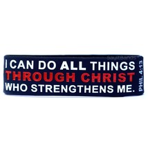 I can do all things through Christ who strengthens me. Phil 4:13 Cross Wristband - $3.84