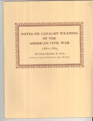 Primary image for Notes Cavalry Weapons American Civil War Lewis book swords rifles military US