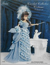 Crochet Collector Costume Vol. 21-1883 Afternoon Dress-Bodice-Skirt-Hat-... - $8.56