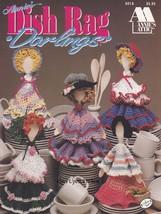 Dish Rag Darlings, Annie's Attic Crochet Dishcloth Dolls Pattern Booklet... - $5.95
