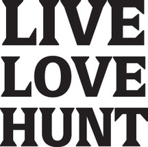 Hunt Decal #Ht1/86 Live Love Hunt Deer Elk Moose Ducks Shotgun Rifle Bow Car Suv - $6.75