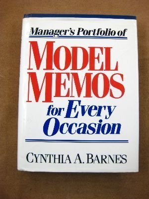 Manager's Portfolio of Model Memos for Every Occasion [Hardcover] by Barnes