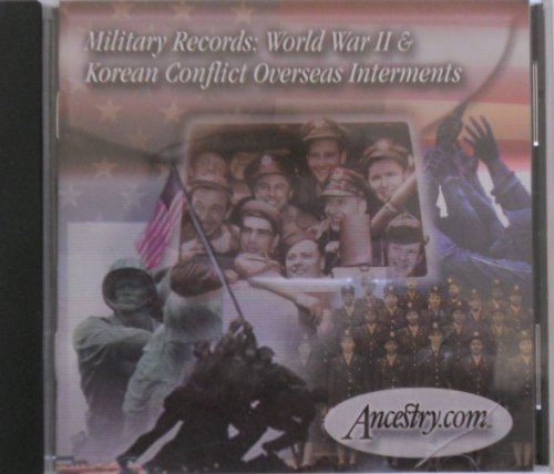 Military Records World War II & Korean Conflict Overseas Interments Ancestry.com