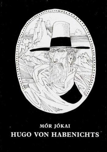 Hugo Von Habenichts [Hardcover] by Mor Jokai