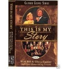 Gaither Gosplel Series - This Is My Story [Audio Cassette] Gaither Vocal Band...
