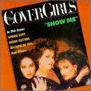 Show Me [Audio Cassette] Cover Girls