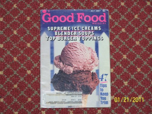 Good Food Magazine July 1987 Single Back Issue Magazine