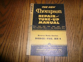 1939 - 48 Thompson Repair & TUNE-UP Manual Car Series Vol 4 Dodge H.D. - $7.84