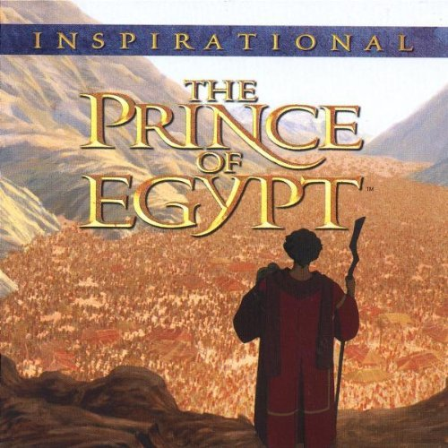 The Prince Of Egypt: Inspirational [Soundtrack] [Audio CD] Various Artists