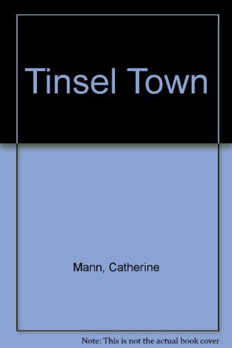 Tinsel Town by Mann, Catherine