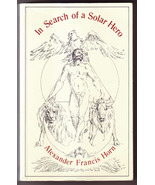In Search of a Solar Hero: The King Trilogy by A F Horn (Gurdjieff Ouspe... - $30.00