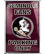 "FSU Seminole Fans Parking Only Aluminum Wall / Man-cave Sign 12""X18"" - $19.15"
