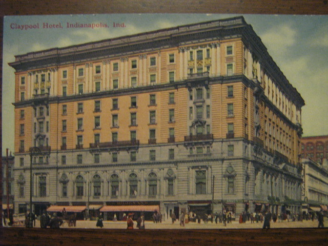 Primary image for Early 1900s Postcard - Claypool Hotel, Indianapolis, Indiana