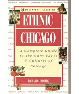 Passport's Guide to Ethnic Chicago by Richard Lindberg  - $4.99