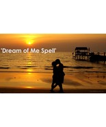 Dream of Me Spell! Super Powerful! - $90.00