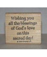 "1999 STAMPIN' UP! - Rubber Stamp - ""God's love on this sacred day!"" - $8.00"