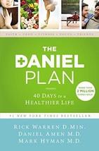 The Daniel Plan: 40 Days to a Healthier Life [Hardcover] Warren, Rick; Amen, Dr. image 3