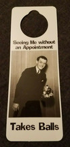 NOS Vintage 1990s Novelty Door Hanger Seeing Me Without Appointment TAKE... - $8.70