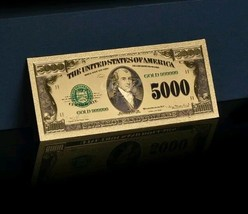 <MINT GEM>GOLD American OLD STYLE $5,000 Banknote Rep*~BEAUTIFUL RAISED DE - $11.23