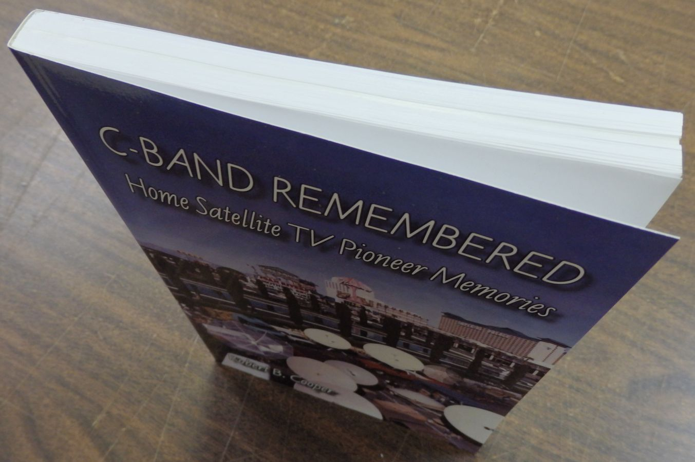 C-BAND REMEMBERED, 197 page paperback book