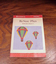 Husqvarna Viking ReSize Plus Embroidery System 5 Getting Started User Guide - $4.95