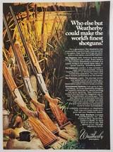 1975 Print Ad Weatherby Shotguns Regency, Centurion, Patrician South Gat... - $11.56