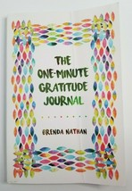 The One-Minute Gratitude Journal Paperback Book by Brenda Nathan Appreci... - $3.99