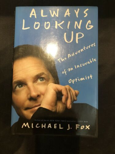 Primary image for Always Looking Up : The Adventures of an Incurable Optimist by Michael J. Fox...