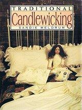 Traditional Candlewicking [Hardcover] Meldrum, Sandie image 2