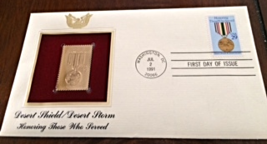 DESERT SHIELD DESERT STORM  Honoring Those Who Served  FIRST DAY OF ISSU... - $9.50