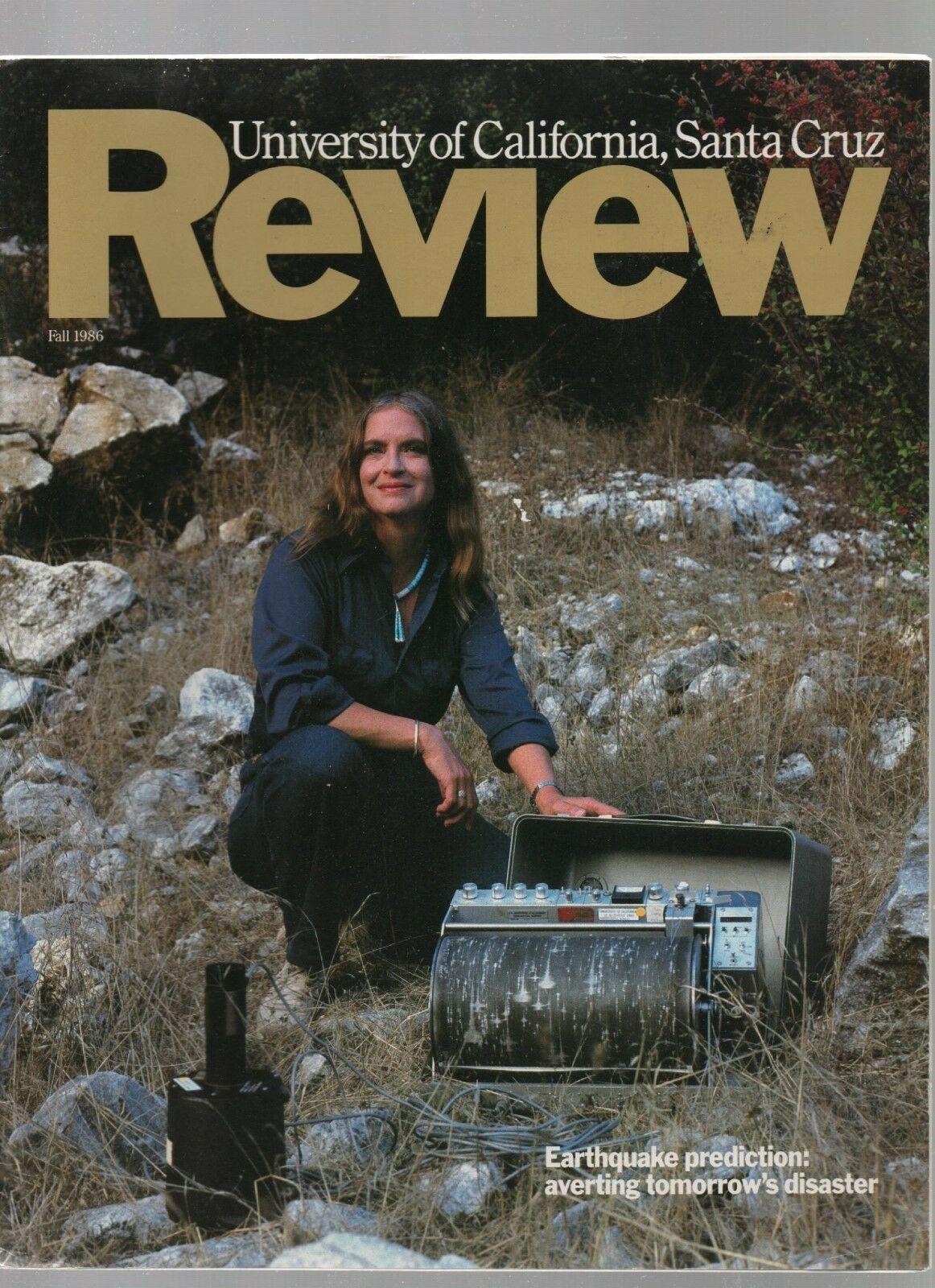 University of California, Santa Cruz Review - Fall 1986 - Earthquake Prediction.