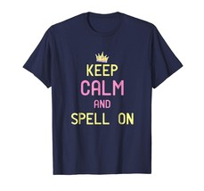 Teacher Style - Funny Spelling Bee Shirt - Keep Calm And Spell On Men - $19.95+