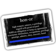 Definition of Honor Thin Blue Line Law Enforcement 8x12 Aluminum Sign - $15.79